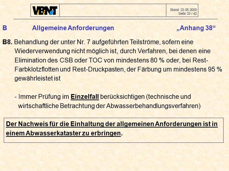 """B Allgemeine Anforderungen """"Anhang 38 B8. Behandlung der unter Nr."""