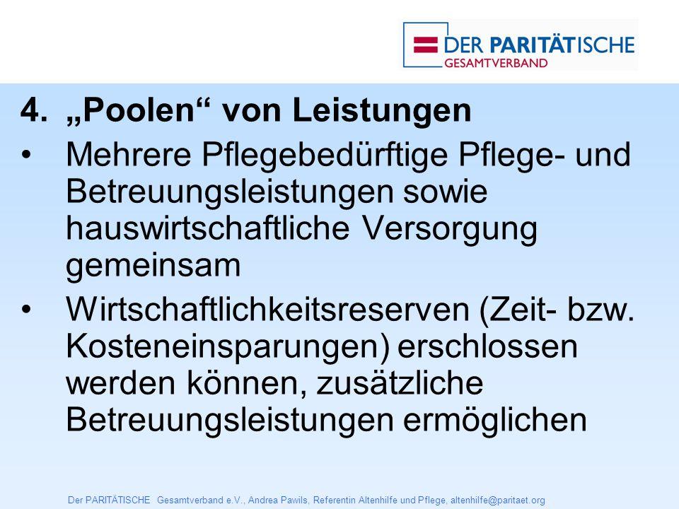 Der PARITÄTISCHE Gesamtverband e.V., Andrea Pawils, Referentin Altenhilfe und Pflege, altenhilfe@paritaet.org 5.
