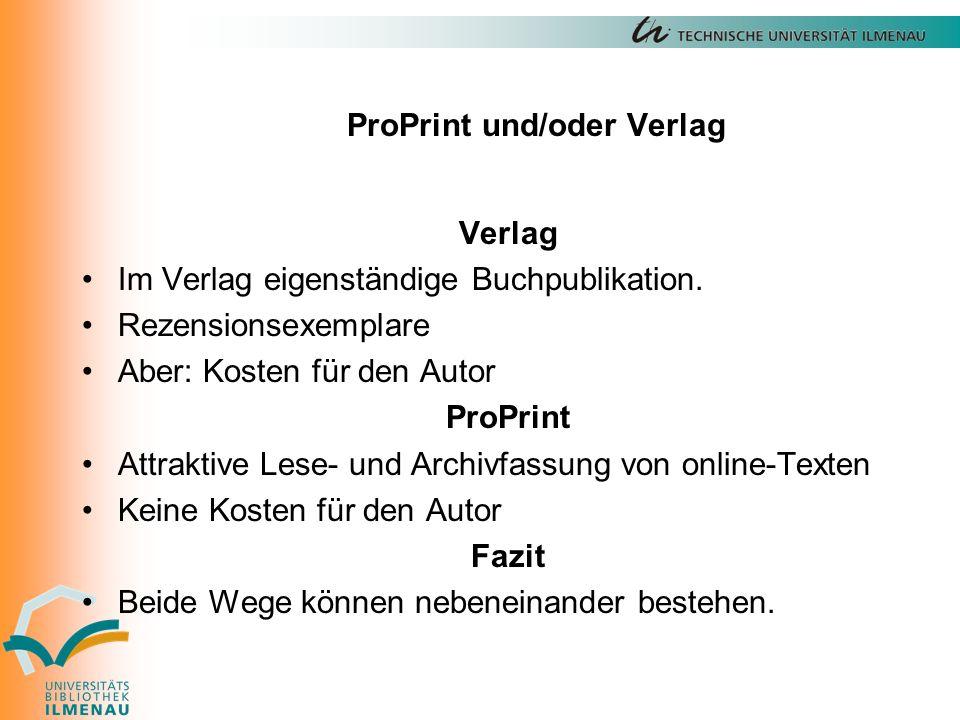 ProPrint und/oder Verlag Verlag Im Verlag eigenständige Buchpublikation.