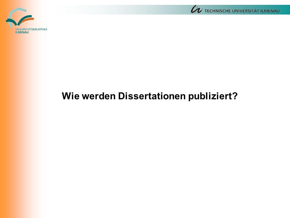 Wie werden Dissertationen publiziert