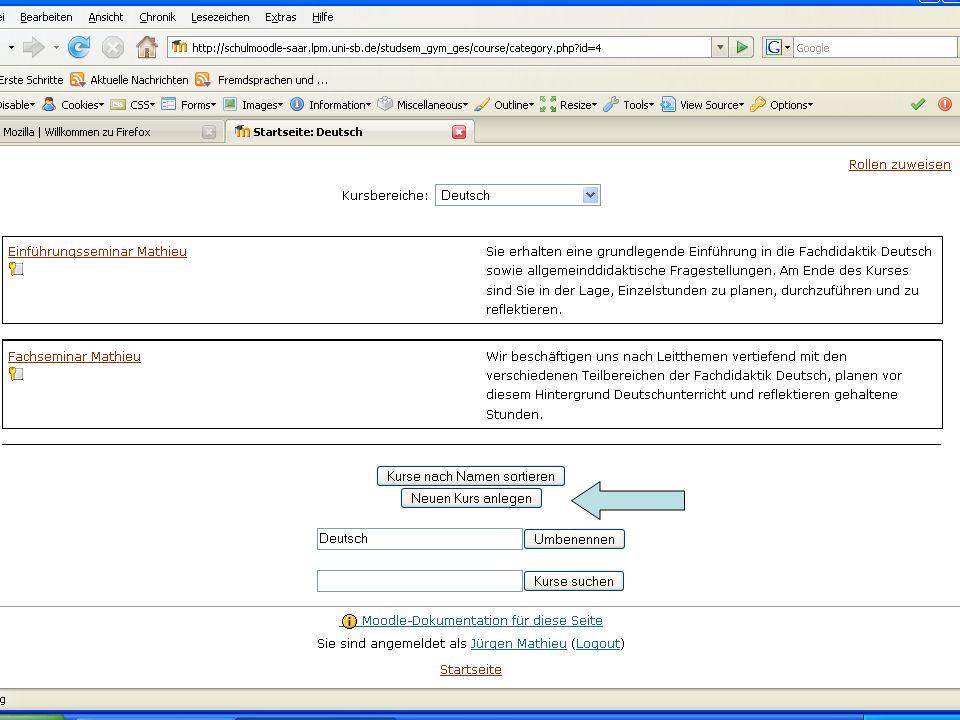 Bitte als Kursbezeichnung Folgendes Schema verwenden: De_Ma_03 (Kursbereich_Namenskürzel_Nr.