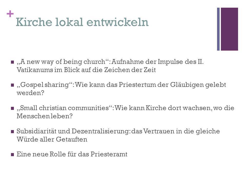 "+ Kirche lokal entwickeln ""A new way of being church : Aufnahme der Impulse des II."