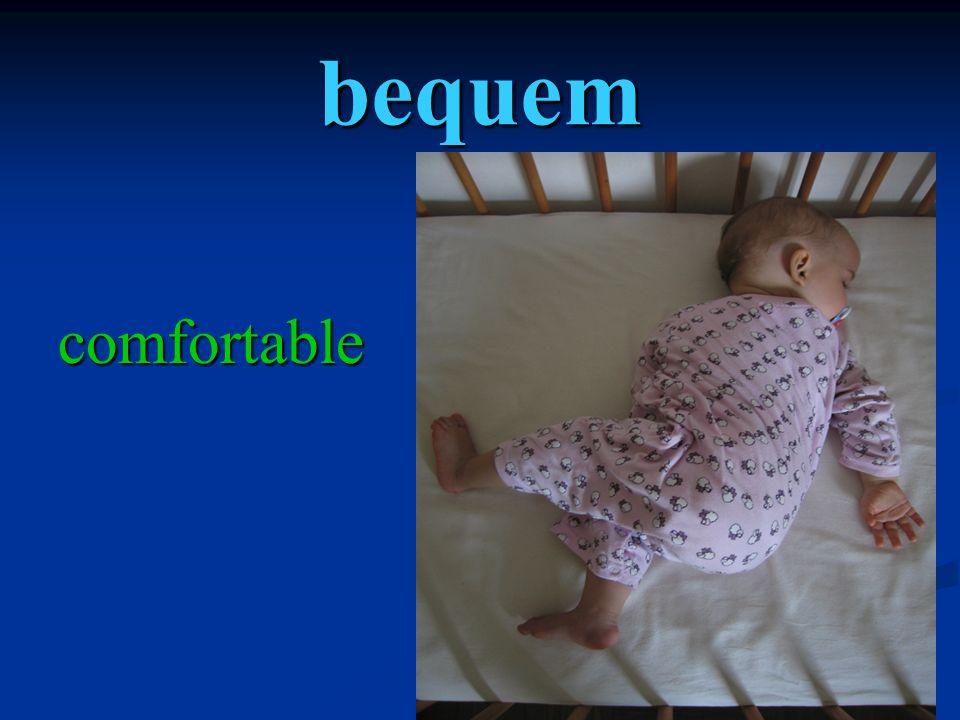 bequem comfortable