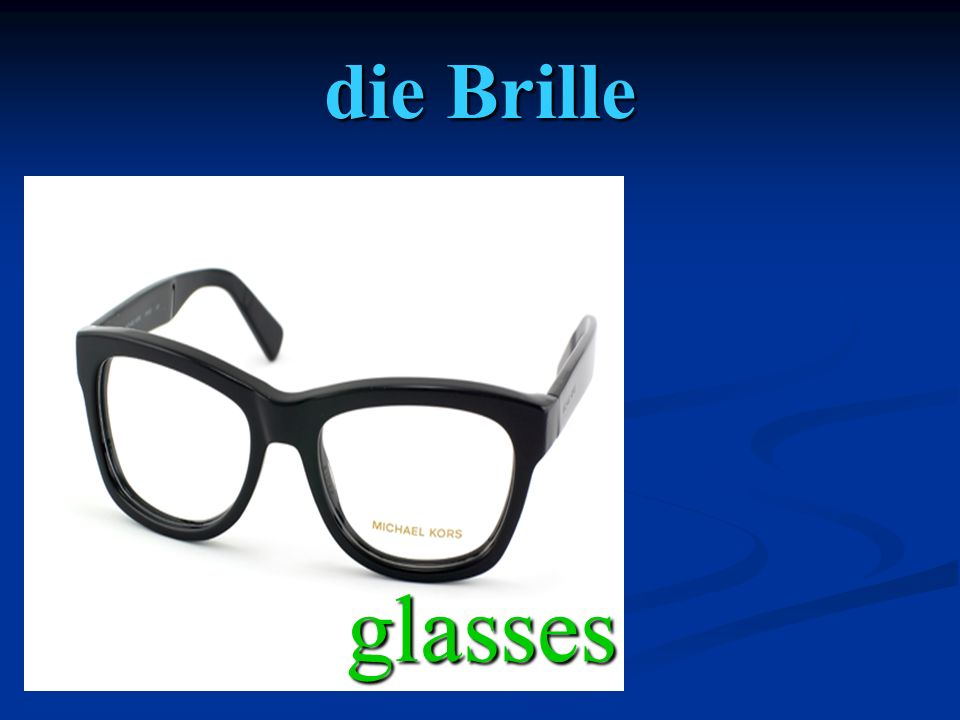 die Brille glasses