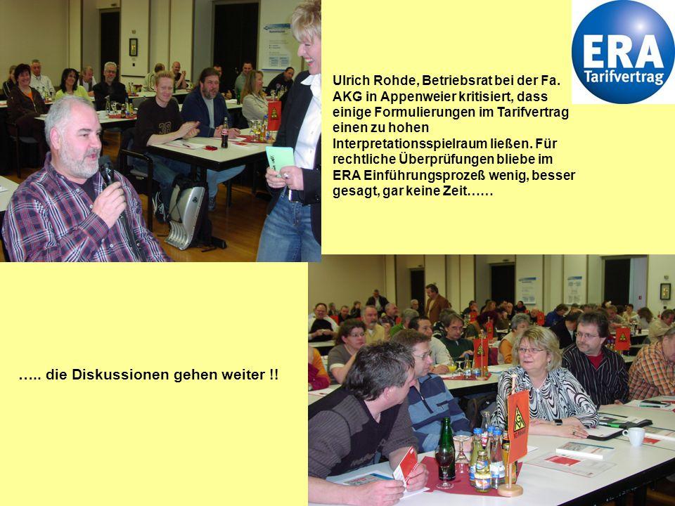 7 Walter Beraus, IGM Bezirksleitung, Stuttgart berichtete zum aktuellen ERA Einführungsstand aus dem Bezirk BaWü.