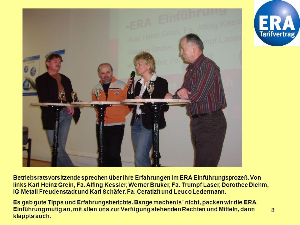 8 Betriebsratsvorsitzende sprechen über ihre Erfahrungen im ERA Einführungsprozeß.