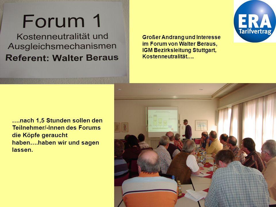 9 Großer Andrang und Interesse im Forum von Walter Beraus, IGM Bezirksleitung Stuttgart, Kostenneutralität….