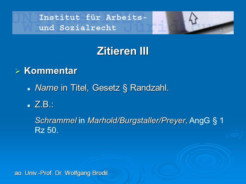 Zitieren III  Kommentar Name in Titel, Gesetz § Randzahl.