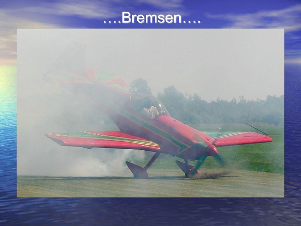 ….Bremsen….