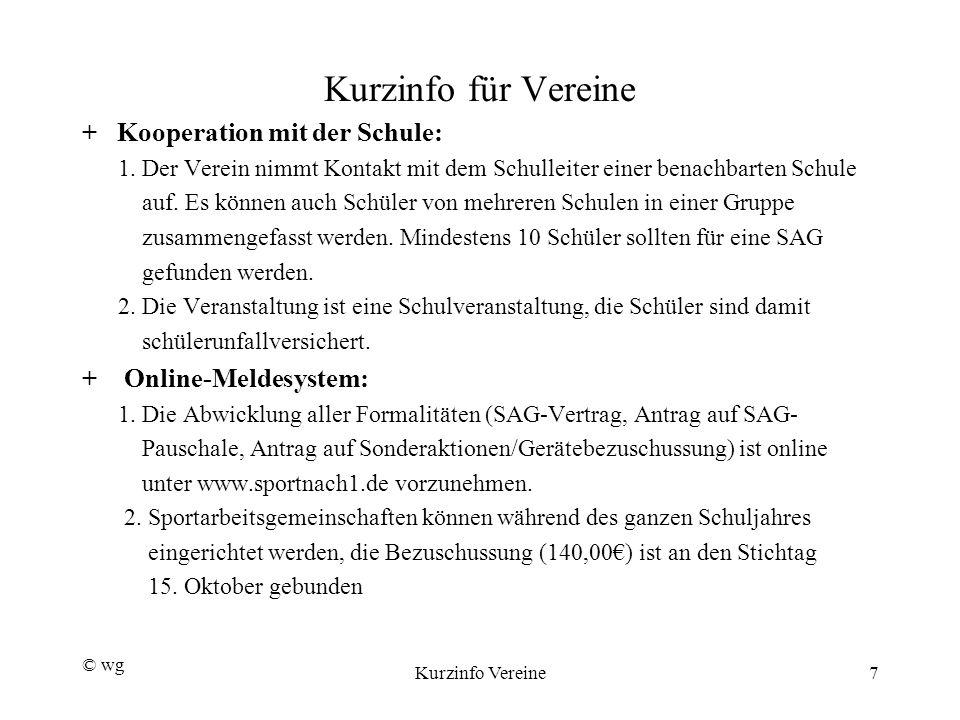 Kurzinfo für Vereine + Kooperation mit der Schule: 1.