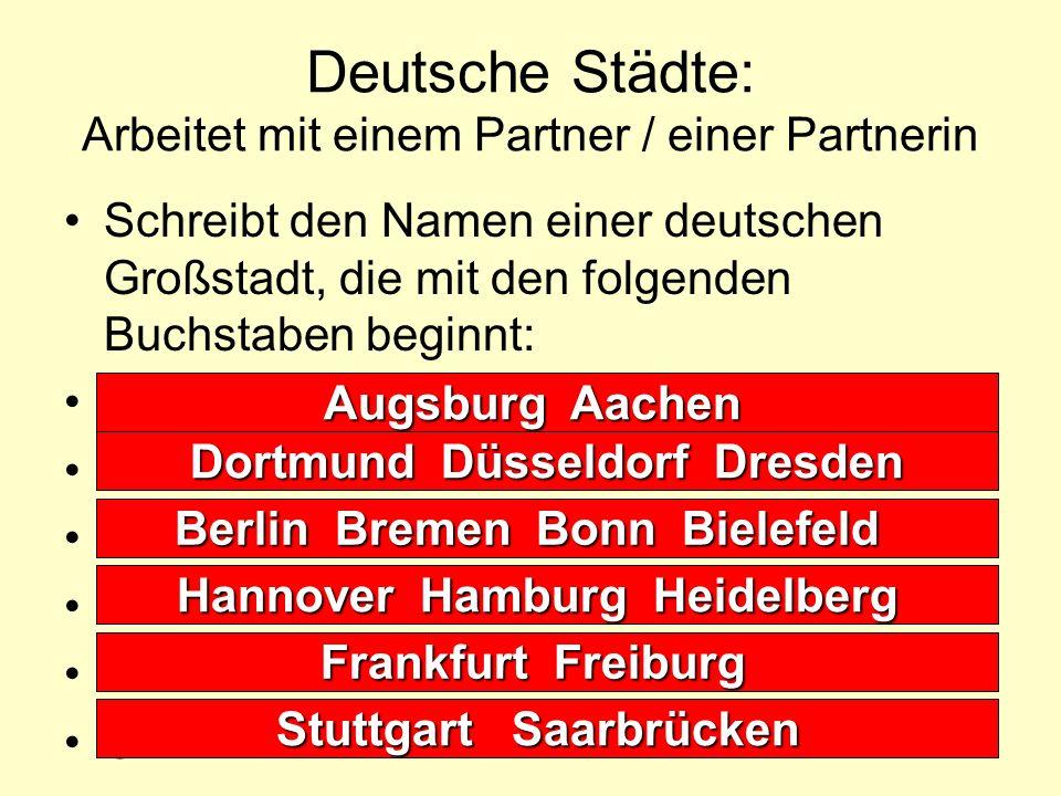 Runde 5: Die Bundesländer Baden-Württemberg 16 Bayern 15 Berlin 5 Brandenburg 6 Bremen 3 Hamburg 2 Hessen 10 Mecklenburg-Vorpommern 4 Niedersachsen 7 Nordrhein-Westfalen 9 Rheinland-Pfalz 13 Saarland 14 Sachsen 12 Sachsen-Anhalt 8 Schleswig-Holstein 1 Thüringen 11