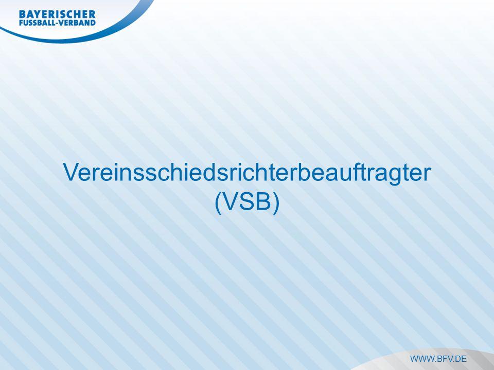 WWW.BFV.DE Vereinsschiedsrichterbeauftragter (VSB)