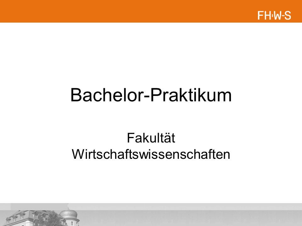 Bachelor-Praktikum Fakultät Wirtschaftswissenschaften
