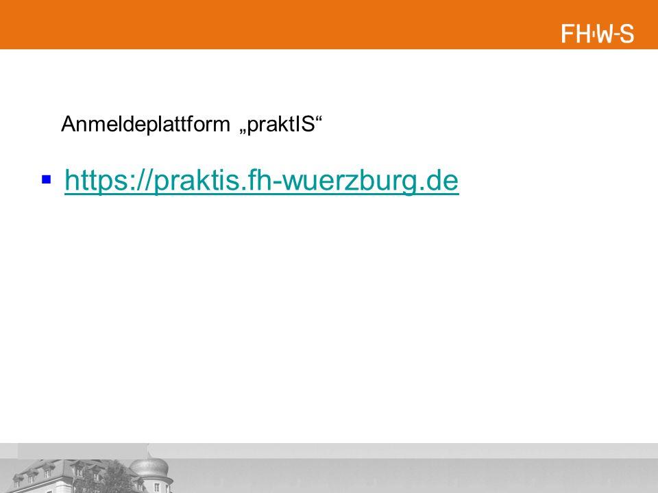" https://praktis.fh-wuerzburg.de https://praktis.fh-wuerzburg.de Anmeldeplattform ""praktIS"