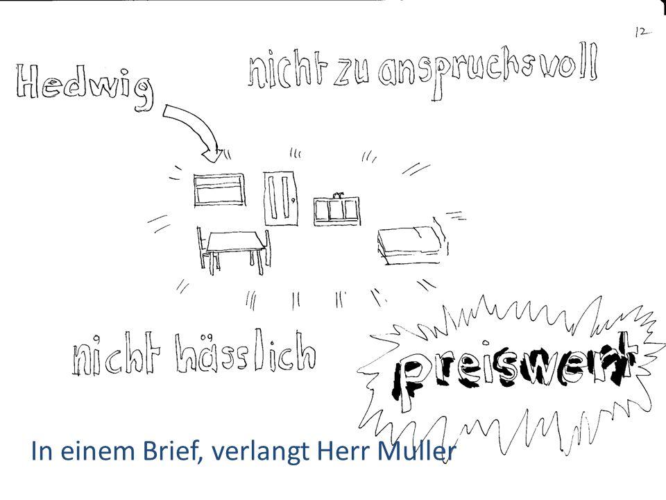 In einem Brief, verlangt Herr Muller