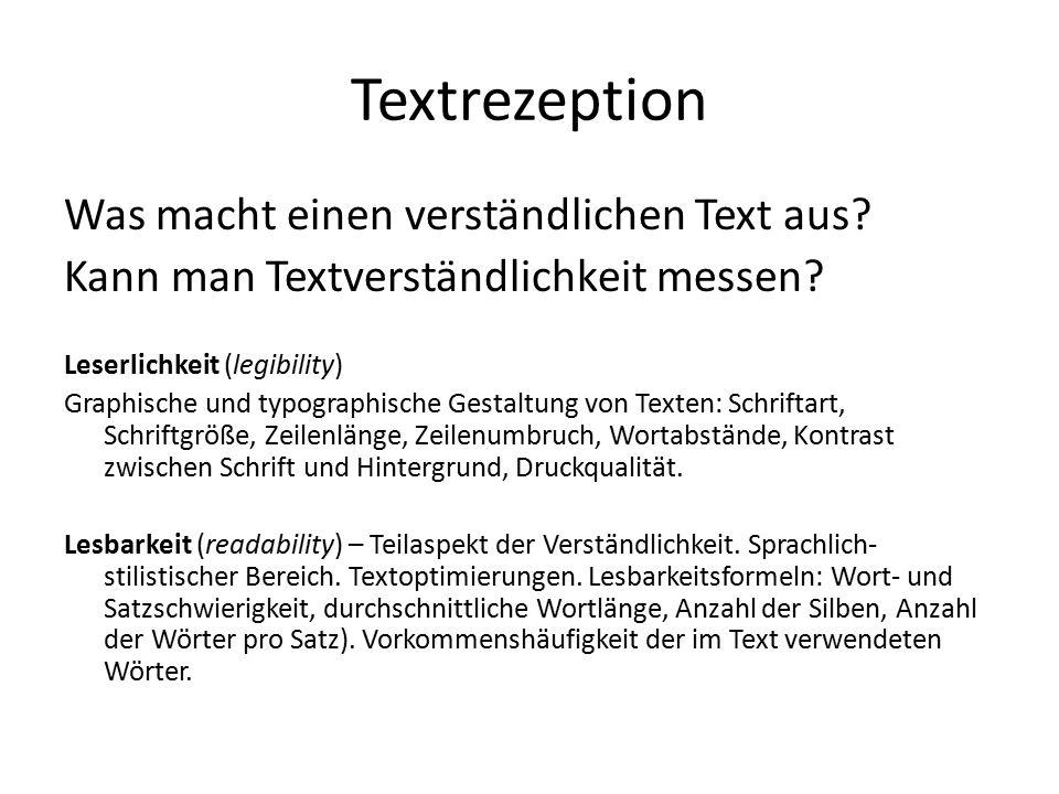 Textrezeption Was macht einen verständlichen Text aus.