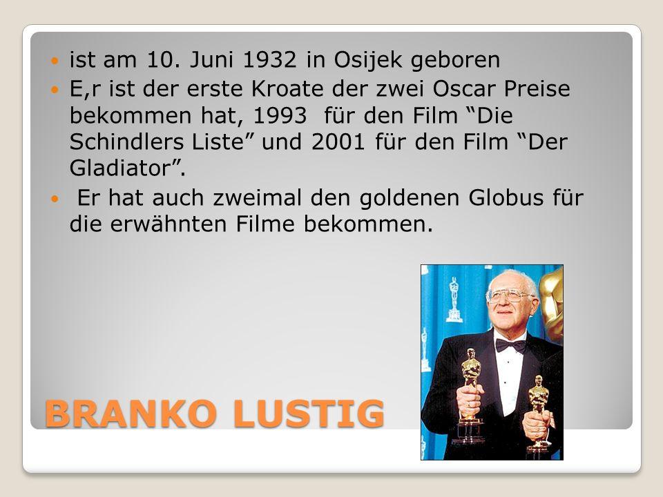 """BRANKO LUSTIG ist am 10. Juni 1932 in Osijek geboren E,r ist der erste Kroate der zwei Oscar Preise bekommen hat, 1993 für den Film """"Die Schindlers Li"""