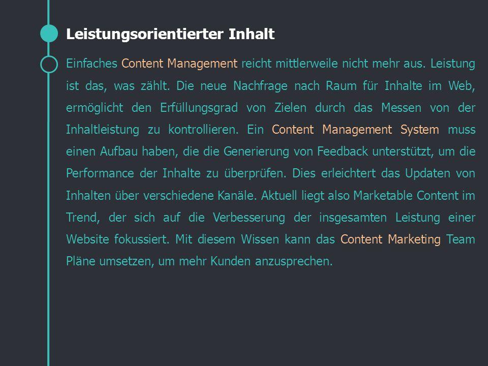 Einfaches Content Management reicht mittlerweile nicht mehr aus. Leistung ist das, was zählt. Die neue Nachfrage nach Raum für Inhalte im Web, ermögli