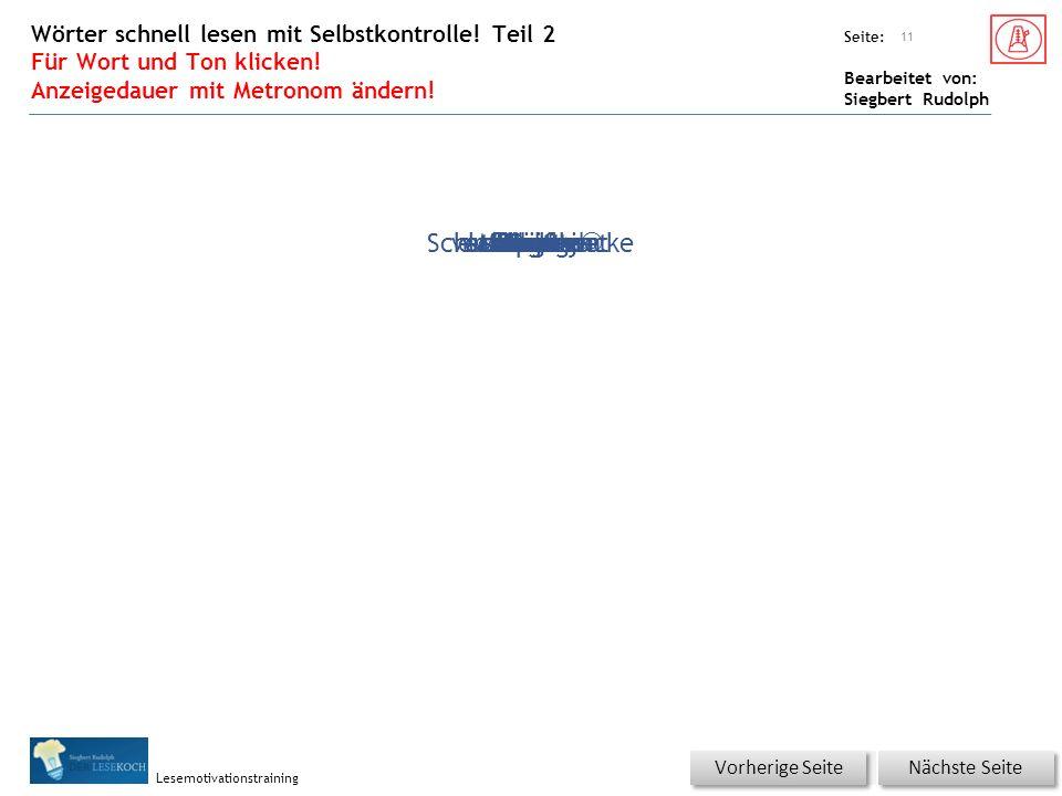 Übungsart: Seite: Bearbeitet von: Siegbert Rudolph Lesemotivationstraining trauenzwischenverschwindenschmatztfrisstallmählichGehsteigRückenGesichtAugenschließenträumtbisschenplötzlicherschricktdröhnenpolternnäherUngeheuerrasen Wörter schnell lesen mit Selbstkontrolle.