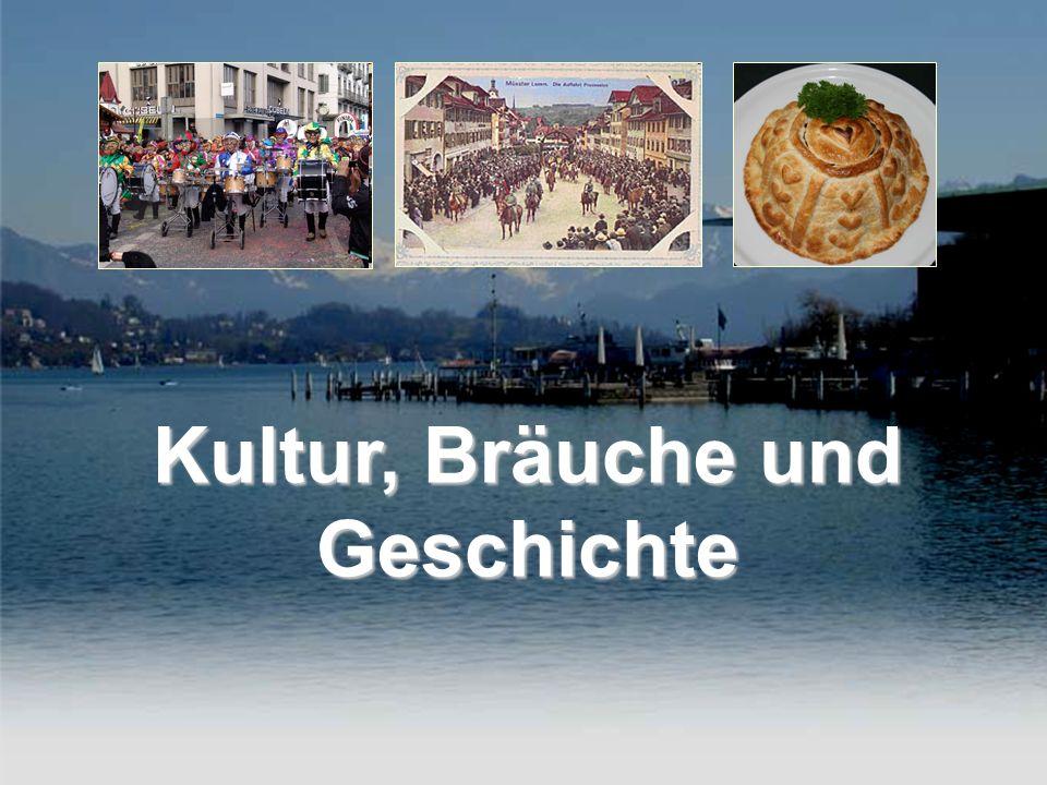 Kultur, Bräuche und Geschichte 003 – Luzern Präsentation Kultur, Bräuche und Geschichte