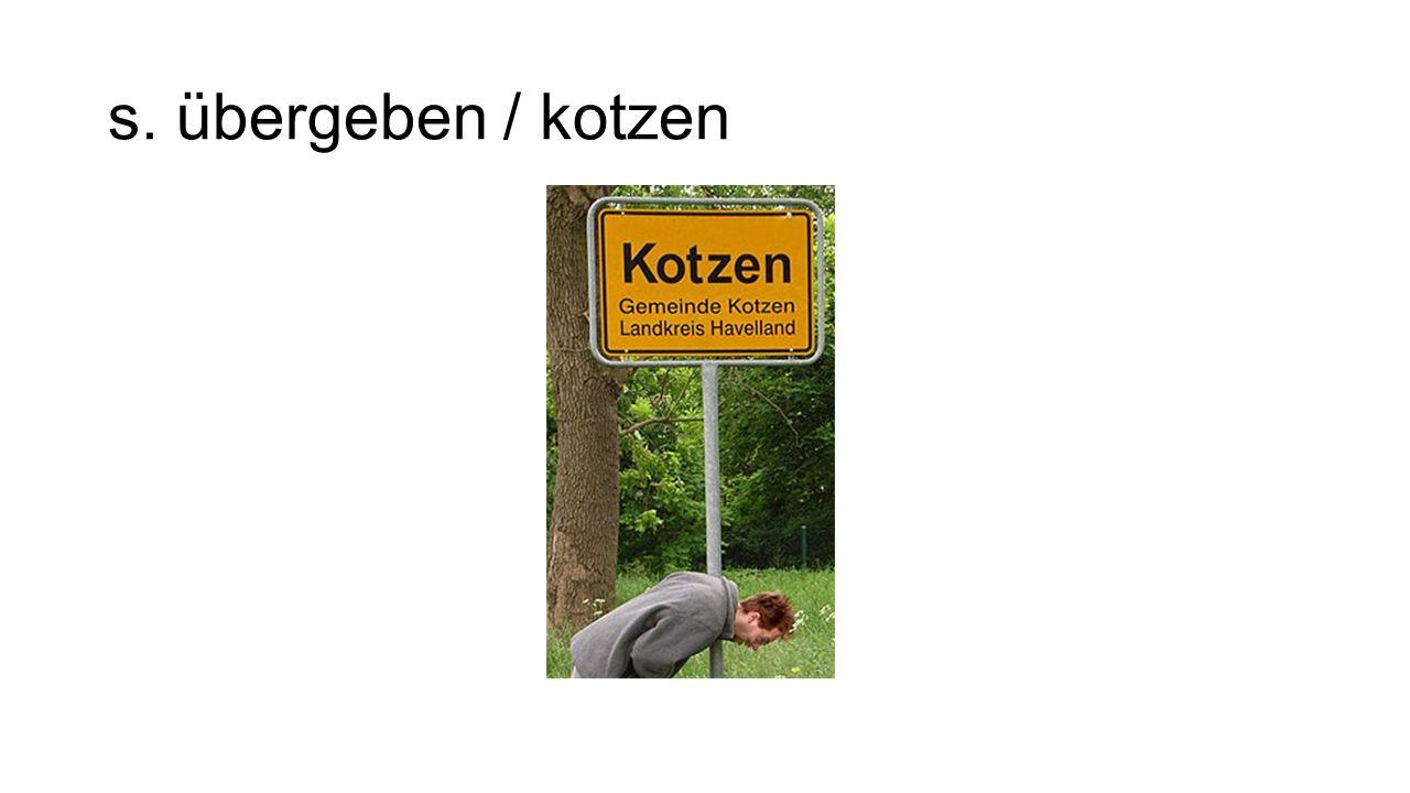 s. übergeben / kotzen