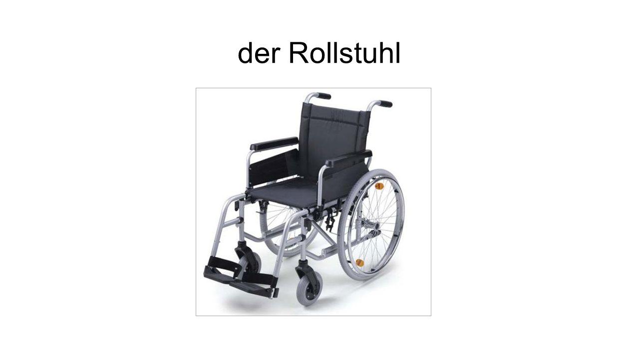 der Rollstuhl