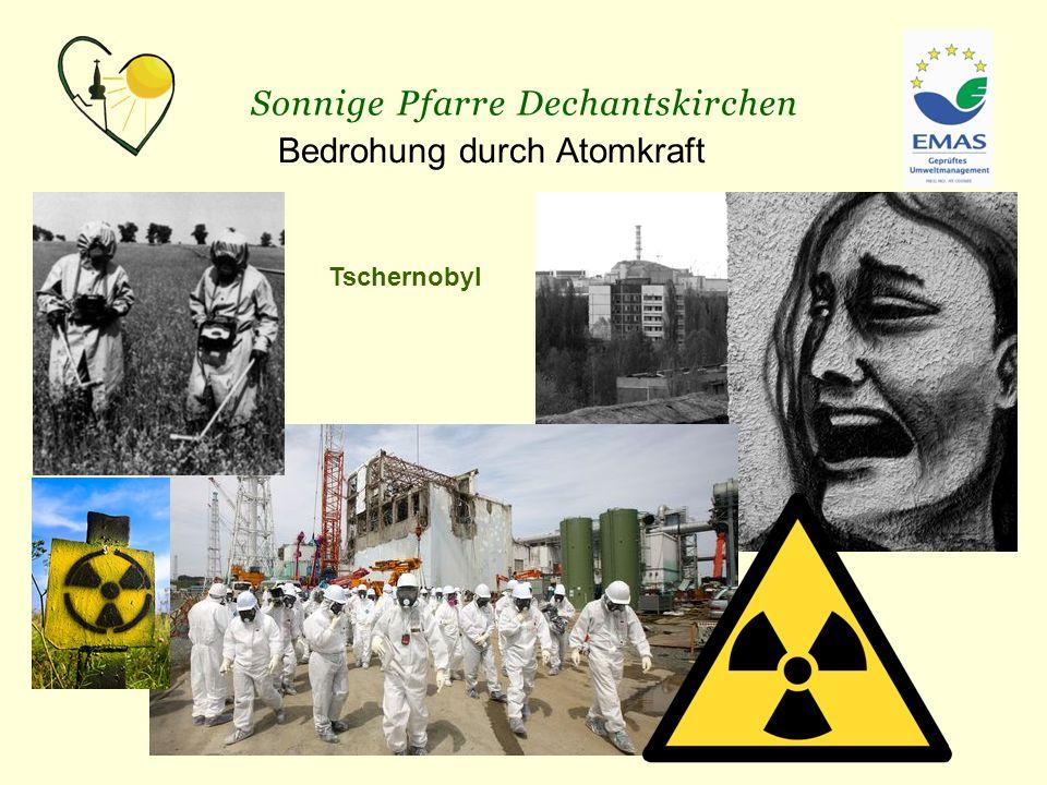 Bedrohung durch Atomkraft Tschernobyl