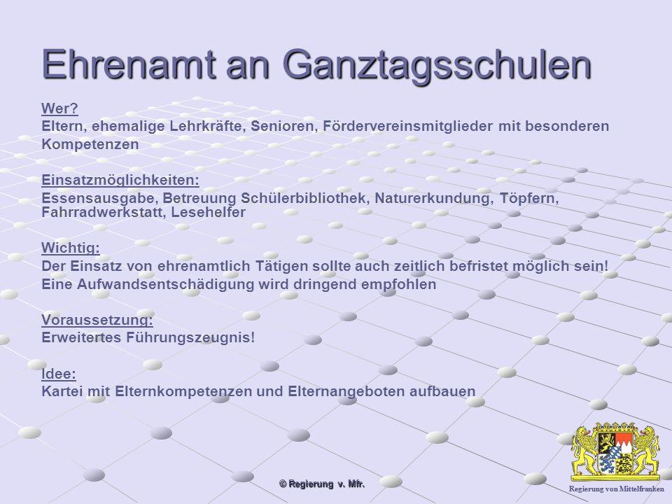 Regierung von Mittelfranken © Regierung v. Mfr. Ehrenamt an Ganztagsschulen Wer.