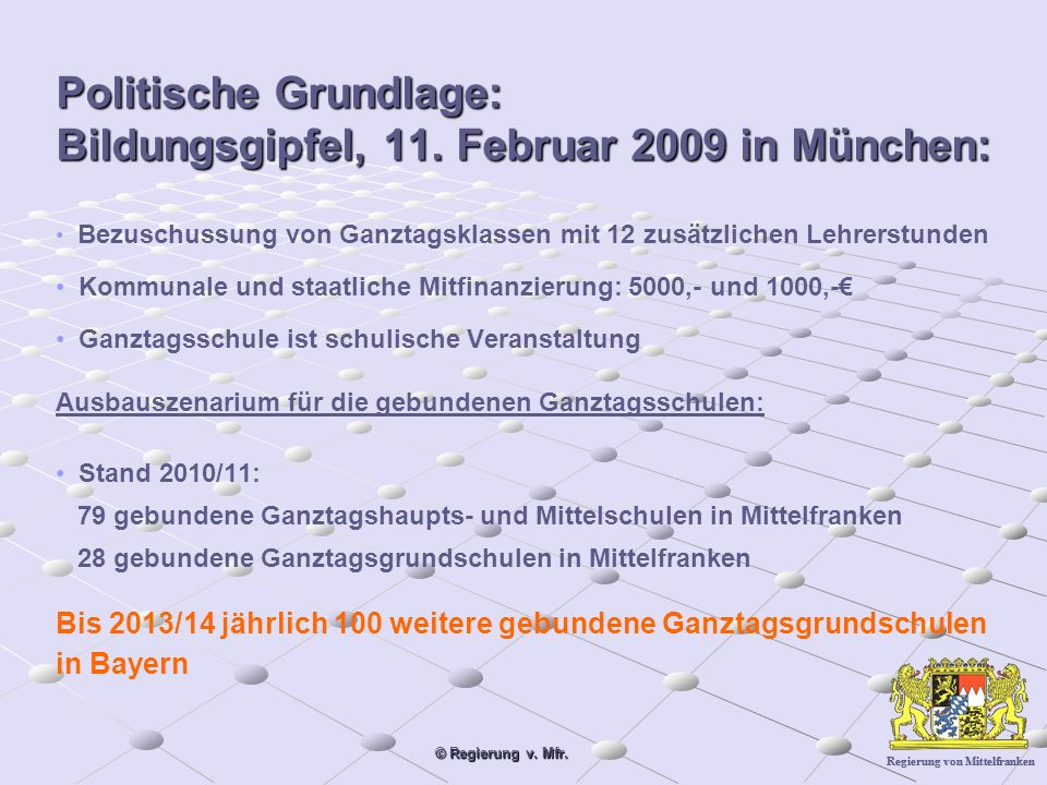 Regierung von Mittelfranken © Regierung v. Mfr. Politische Grundlage: Bildungsgipfel, 11.