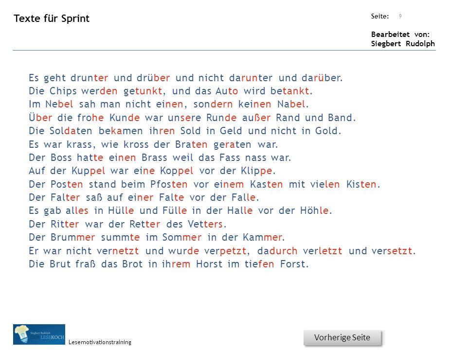 Übungsart: Seite: Bearbeitet von: Siegbert Rudolph Lesemotivationstraining Texte für Sprint 9 Vorherige Seite Es geht drunter und drüber und nicht darunter und darüber.