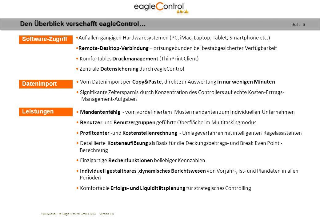 Willi Nusser – © Eagle Control GmbH 2013 Version 1.0 Seite 27 Copyright 2013 Eagle Control GmbH.