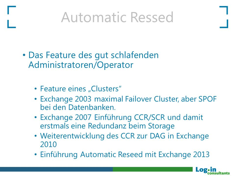 "Automatic Ressed Das Feature des gut schlafenden Administratoren/Operator Feature eines ""Clusters Exchange 2003 maximal Failover Cluster, aber SPOF bei den Datenbanken."