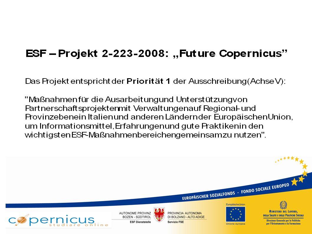 Das System Copernicus  Sept.2001 – Dez.