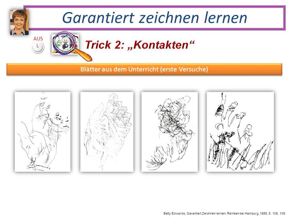 Garantiert zeichnen lernen Betty Edwards, Garantiert Zeichnen lernen, Reinbek bei Hamburg, 1986, S.