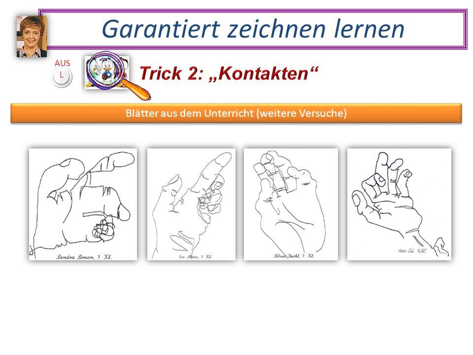 Garantiert zeichnen lernen AUS L Blätter aus dem Unterricht (weitere Versuche)
