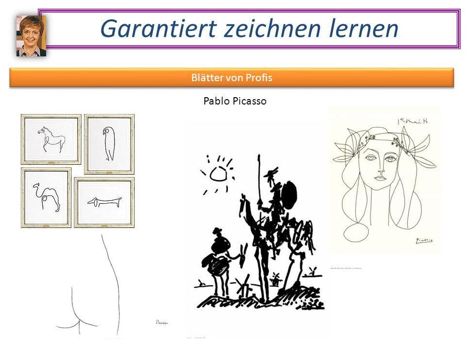 Garantiert zeichnen lernen Blätter von Profis Pablo Picasso