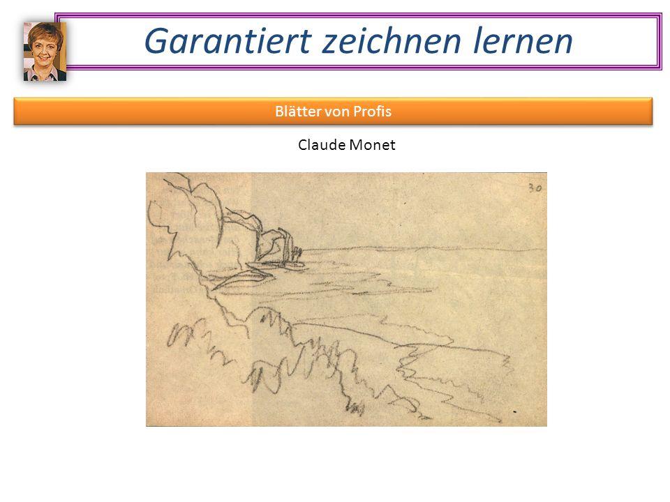 Garantiert zeichnen lernen Blätter von Profis Claude Monet