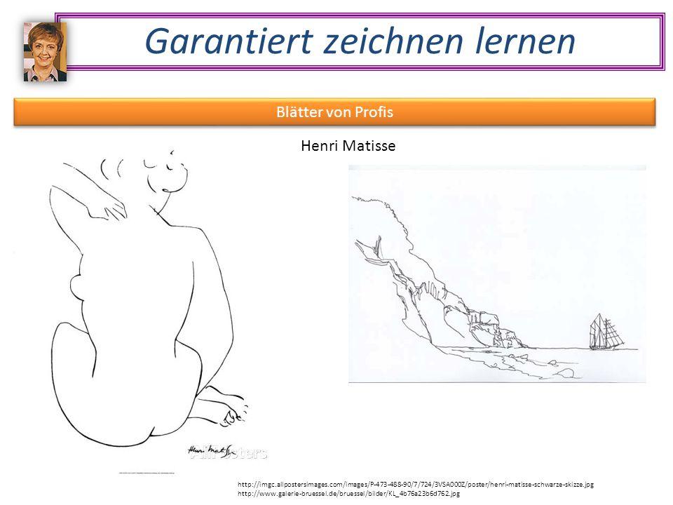Garantiert zeichnen lernen Blätter von Profis Henri Matisse http://imgc.allpostersimages.com/images/P-473-488-90/7/724/3VSA000Z/poster/henri-matisse-schwarze-skizze.jpg http://www.galerie-bruessel.de/bruessel/bilder/KL_4b76a23b6d762.jpg