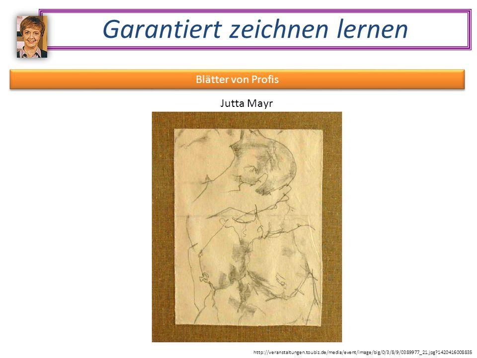 Garantiert zeichnen lernen Blätter von Profis Jutta Mayr http://veranstaltungen.toubiz.de/media/event/image/big/0/3/8/9/0389977_21.jpg 1420416008835