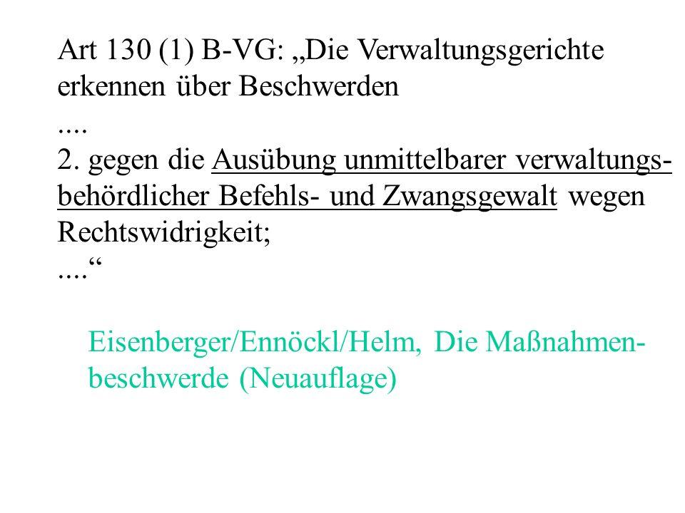"""Art 130 (1) B-VG: """"Die Verwaltungsgerichte erkennen über Beschwerden...."""