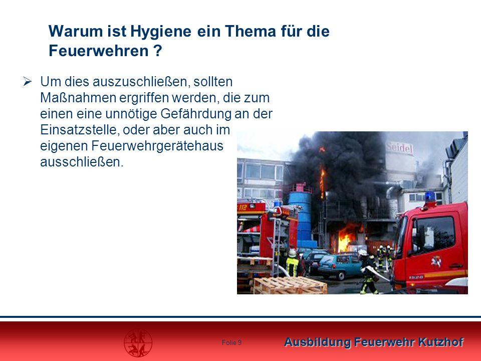 Ausbildung Feuerwehr Kutzhof Folie 9  Um dies auszuschließen, sollten Maßnahmen ergriffen werden, die zum einen eine unnötige Gefährdung an der Einsa