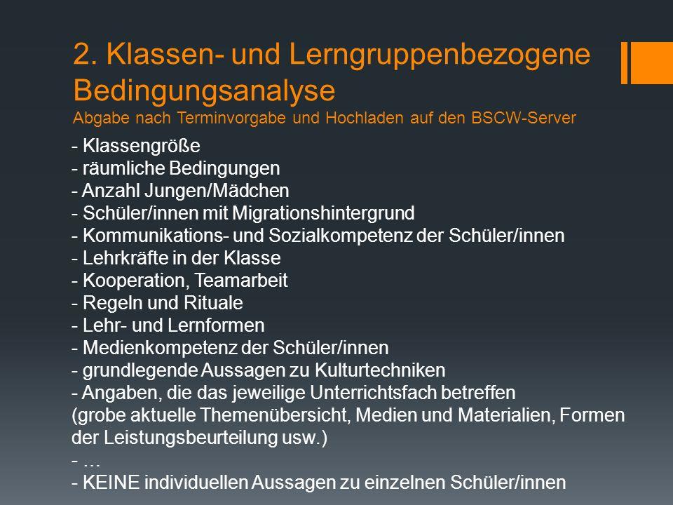 - Klassengröße - räumliche Bedingungen - Anzahl Jungen/Mädchen - Schüler/innen mit Migrationshintergrund - Kommunikations- und Sozialkompetenz der Sch