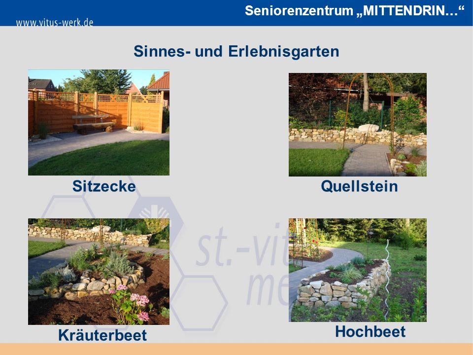 """Seniorenzentrum """"MITTENDRIN… Sinnes- und Erlebnisgarten SitzeckeQuellstein Kräuterbeet Hochbeet"""