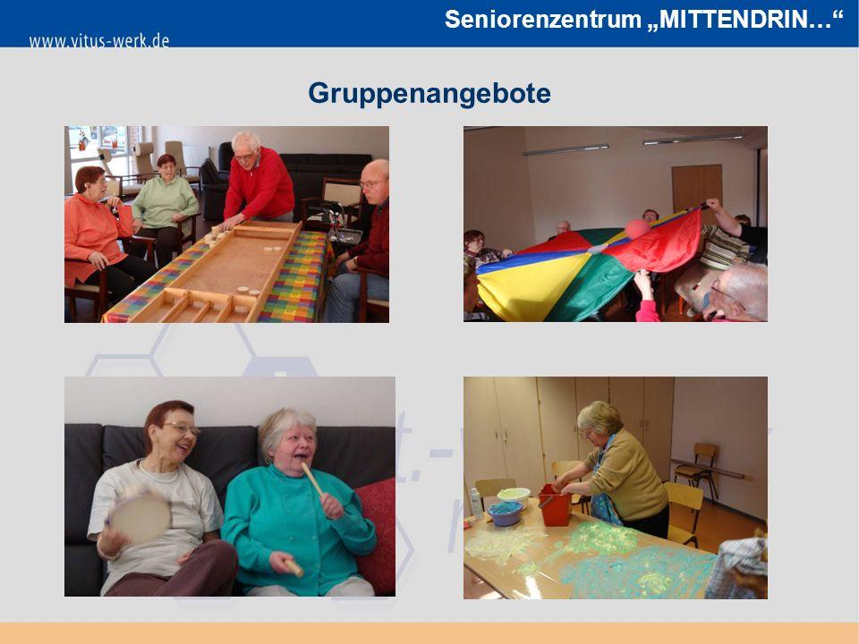"""Seniorenzentrum """"MITTENDRIN… Gruppenangebote"""