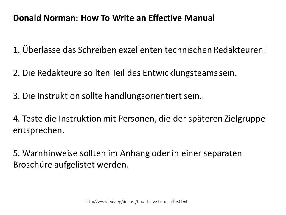 1. Überlasse das Schreiben exzellenten technischen Redakteuren.