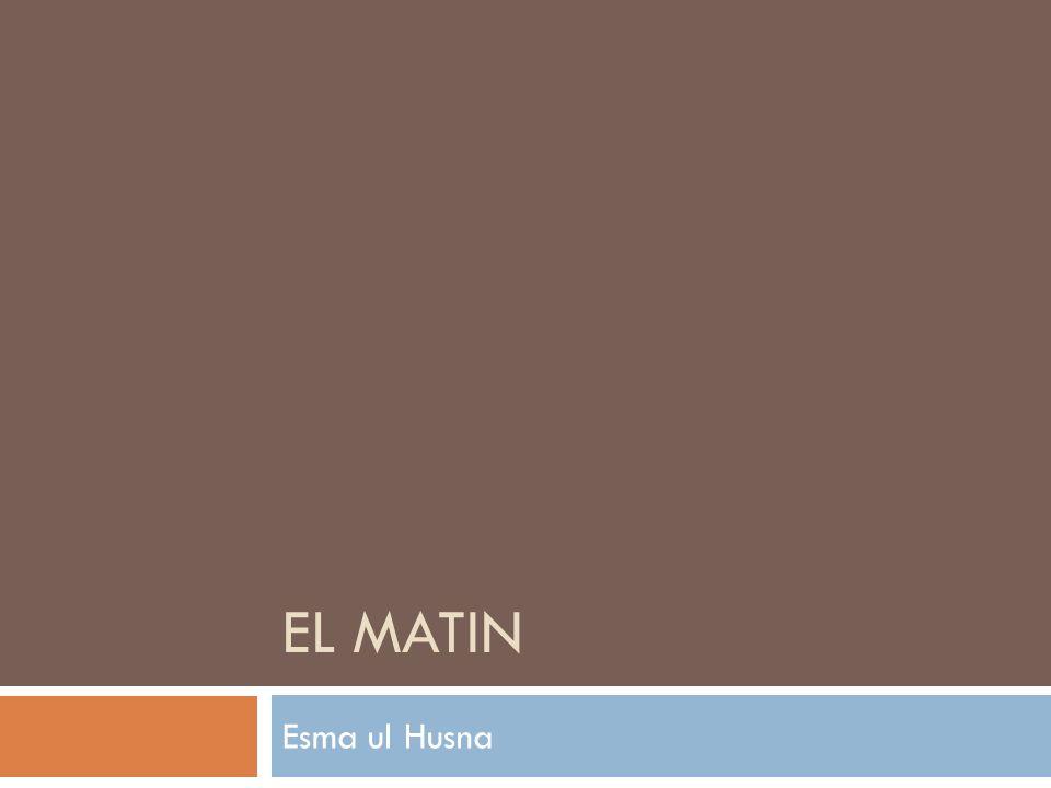EL MATIN Esma ul Husna