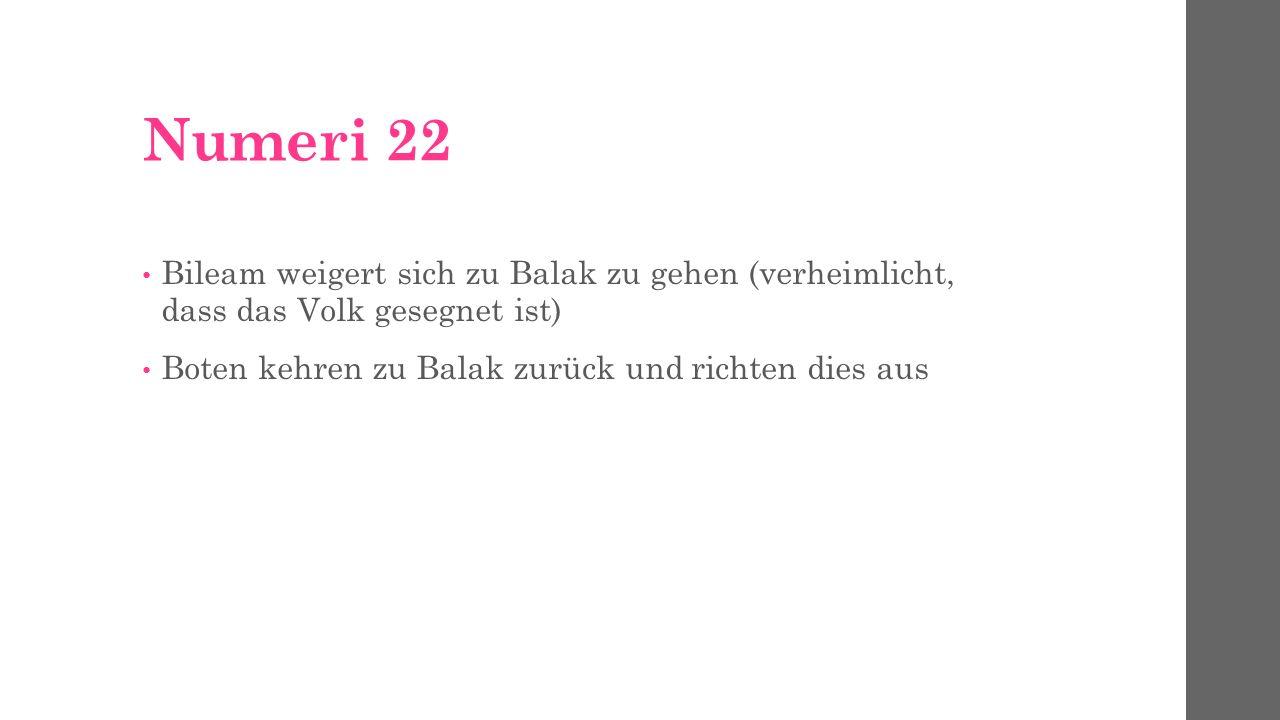 Numeri 22 15 Da sandte Balak noch mehr und noch mächtigere Fürsten, als jene waren.