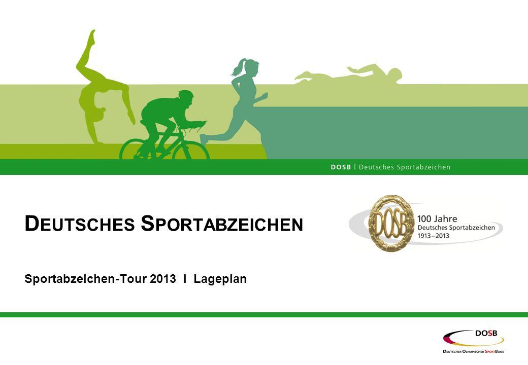 D EUTSCHES S PORTABZEICHEN Sportabzeichen-Tour 2013 I Lageplan