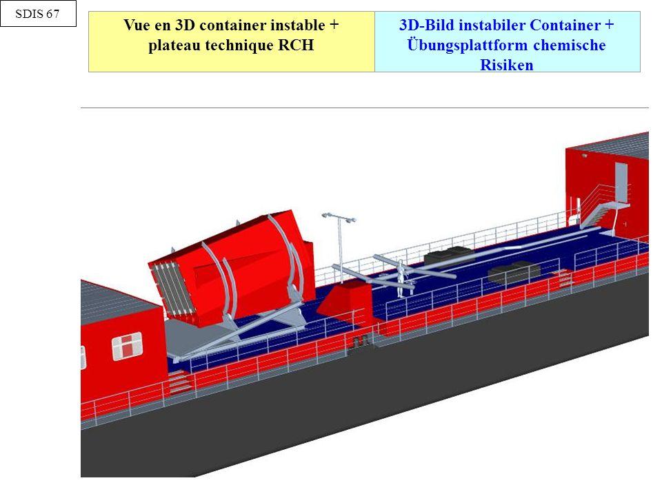 Vue en 3D container instable + plateau technique RCH 3D-Bild instabiler Container + Übungsplattform chemische Risiken SDIS 67