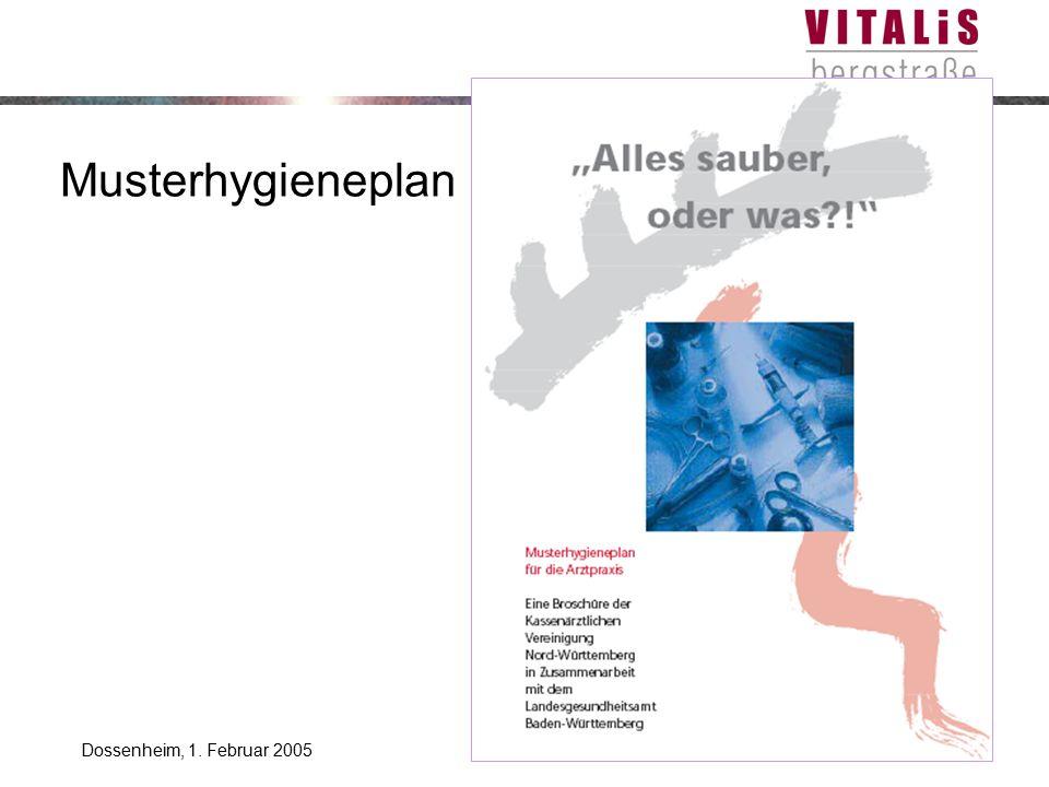 Stefan BilgerDossenheim, 1. Februar 2005 Musterhygieneplan